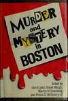 Murder and Mystery in Boston - Carol-Lynn Rossel Waugh, Martin H. Greenberg, Frank D. McSherry Jr.