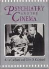 Psychiatry And The Cinema - Krin Gabbard, Glen O. Gabbard