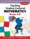 Teaching Student-Centered Mathematics, Grades K-3 - John A. Van de Walle, Lou Ann H. Lovin