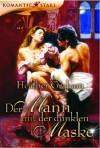 Der Mann mit der dunklen Maske (German Edition) - Heather Graham