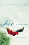Love in Mid Air - Kim Wright, Kim Wright Wiley