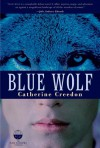 Blue Wolf - Catherine Creedon