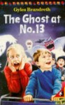 The Ghost at No.13 - Gyles Brandreth