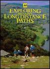 Automobile Association Exploring Britain's Long Distance Paths - Automobile Association of Great Britain