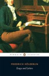 Essays And Letters (Penguin Classics) - Jeremy D. Adler, Friedrich Hlderlin, Jeremy Adler, Friedrich Hölderlin