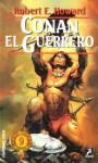 Conan el Guerrero - Robert E. Howard