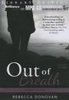 Out of Breath - Rebecca Donovan, Kate Rudd
