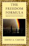 The Freedom Formula - David A. Carter