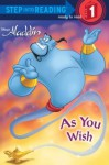 As You Wish (Step into Reading) - Melissa Lagonegro