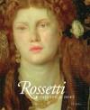 Rossetti: Painter and Poet - J.B. Bullen