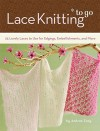 NOT A BOOK Lace Knitting To Go - NOT A BOOK