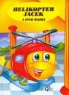 Helikopter Jacek i inne bajki - Unknown