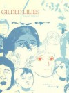Gilded Lilies - Jillian Tamaki