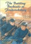 The Battling Bucktails at Fredericksburg - William P. Robertson