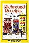 Richmond Receipts: Past and Present - Jan McBride Carlton