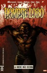 Hombre Lobo: La noche más oscura - Duane Swierczynski, Marv Wolfman, Mico Suayan, Gene Colan
