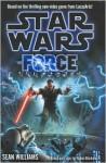 Star Wars The Force Unleashed - Sean Williams, W. Haden Blackman