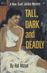 Tall, Dark and Deadly - Harold Q. Masur