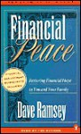 Financial Peace: Restoring Financial Hope to You and Your Family (Audio) - Dave Ramsey