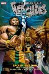 Incredible Hercules: Sacred Invasion - Greg Pak, Fred Van Lente, Clayton Henry, Rafa Sandoval, Salva Espin, Salvador Espin