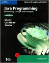 Java Programming: Introductory Concepts and Techniques - Gary B. Shelly, Thomas J. Cashman, Joy L. Starks