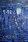 The Price of Experience - Clayton Eshleman