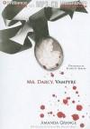 Mr. Darcy, Vampyre - Amanda Grange, Elizabeth Jasicki