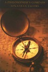 A Philosopher's Compass - Jonathan Jacobs
