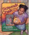 Sidewalk Chalk: Poems of the City - Carole Boston Weatherford, Boyds Mills Press Staff, Dimitrea Tokunbo