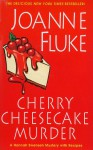 Cherry Cheesecake Murder - Joanne Fluke