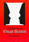 The Nature of Visual Illusion - Mark Fineman