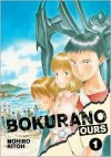 Bokurano: Ours, Vol. 1 - Mohiro Kitoh, Moiro Kitoh