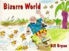Bizarre World - Bill Bryson, Kathryn Lamb