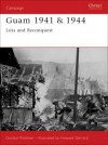 Guam 1941 & 1944: Loss and Reconquest - Gordon L. Rottman, Howard Gerrard