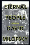 Eternal People - David Milofsky