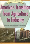 America's Transition from Agriculture to Industry: Drawing Inferences and Conclusions - Greg Roza