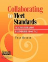 Collaborating to Meet Standards: Teacher/Librarian Partnerships for 7-12 - Toni Buzzeo