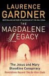The Magdalene Legacy - Laurence Gardner