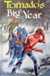 Tornado's Big Year - Trella Lamson Dick, Mary Stevens