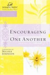 Encouraging One Another - Nicole Johnson
