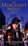 The Merchant Prince - Armin Shimerman, Michael Scott