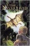 A Time Never Lived - Terri-Lynne DeFino