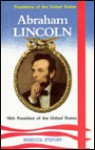 Abraham Lincoln, 16th President of the United States - Rebecca Stefoff