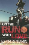 On the Run with Love - J.M. Benjamin