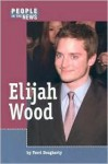 People in the News - Elijah Wood (People in the News) - Dougherty