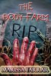 The Body Farm - Marissa Farrar
