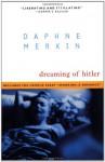 Dreaming of Hitler - Daphne Merkin
