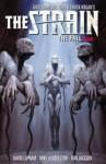 The Strain Volume 3: The Fall (The Strain Trilogy) - David Lapham, Sierra Hahn, Mike Huddleston