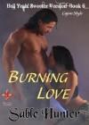 Burning Love - Sweeter Version (Hell Yeah! Sweeter Version) - Sable Hunter