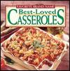 Favorite Brand Name Best-Loved Casseroles - Publications International Ltd.